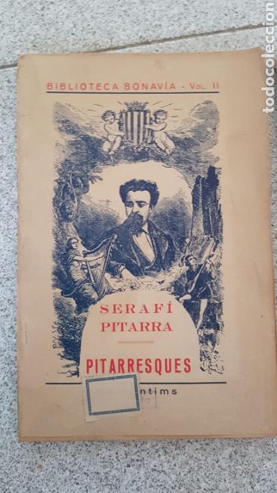 Libros antiguos: Biblioteca Bonavia. Lote de 2 libros. Vol. II Pitarresques y Vol. IV Poesies Patriotiques Catalanes. - Foto 2 - 170436673