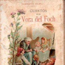 Libros antiguos: SERAFÍ PITARRA : CUENTOS DE LA VORA DEL FOCH (LÓPEZ, 1889) CATALÀ. Lote 171049304
