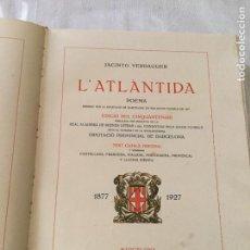 Libros antiguos: L' ATLÀNTIDA / JACINT VERDAGUER. EDICIÓ DEL CINQUANTENARI 1877-1927. BCN : M. RIUS, 1929.EX. 71DE120. Lote 171336478