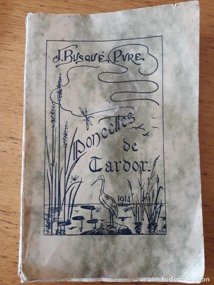 PONCELLES DE TARDOR. APLEC DE PROVATURES POÉTIQUES / MOSSEN JOAN B. DUSQUÉ / EDI. JOSEP VILA IMPRESO (Libros antiguos (hasta 1936), raros y curiosos - Literatura - Poesía)