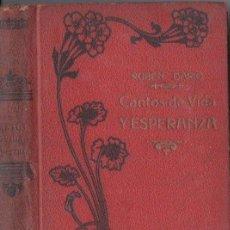 Libros antiguos: RUBEN DARÍO : CANTOS DE VIDA Y ESPERANZA - LOS CISNES Y OTROS POEMAS (MAUCCI, C. 1920). Lote 172160675