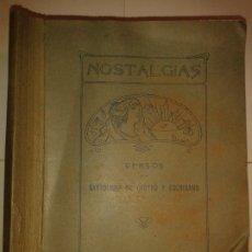 Libros antiguos: NOSTALGIAS VERSOS POR 1913 BARTOLOMÉ DE CASTRO Y ESCRIBANO EDITA IMPRENTA LA VERDAD. Lote 172383282