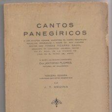 Libros antiguos: ANTONIO FLORES, NATURAL DE SALAMANCA: CANTOS PANEGÍRICOS A TOMÁS PIZARRO CAJA. SANTIAGO CHILE, 1927. Lote 172396919