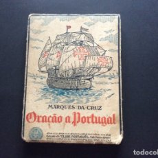 Libros antiguos: MARQUES DA CRUZ, ORAÇÃO A PORTUGAL, 1929. ( POESIA ), ILUSTRADO.RARO.. Lote 173137623
