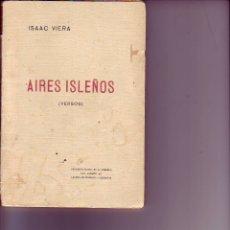 Libros antiguos: AIRES ISLEÑOS - ISAAC VIERA - TENERIFE-CANARIAS. Lote 173367339