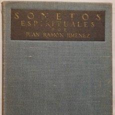 Libros antiguos: JUAN RAMÓN JIMÉNEZ - SONETOS ESPIRITUALES, PRIMERA EDICIÓN EN TELA EDITORIAL. Lote 173489762
