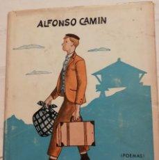 Libros antiguos: ALFONSO CAMÍN - LOS EMIGRANTES (MÉXICO, 1962), DEDICADO. Lote 173610727