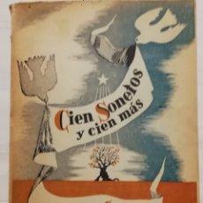 Libros antiguos: ALFONSO CAMÍN - CIEN SONETOS Y CIEN MÁS (MÉXICO 1955), DEDICADO. Lote 173610770