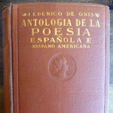 Libros antiguos: FEDERICO DE ONÍS: ANTOLOGÍA DE LA POESÍA ESPAÑOLA E HISPANO AMERICANA, MADRID, 1934 . Lote 173799133
