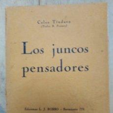 Libros antiguos: CELSEO TINDARO LOS JUNCOS PENSADORES 1928 ED.ROSSO BUENOS AIRES . Lote 173897749