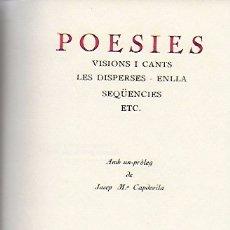 Libros antiguos: POESIES, VISIONS I CANTS.../ JOAN MARAGALL. EX.23 DE 50 PAPER DE FIL. BCN : SALA PARÉS, 1929.18X12CM. Lote 174053459