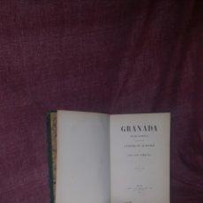 Libros antiguos: PRIMERA EDICIÓN. GRANADA POEMA ORIENTAL. JOSÉ ZORRILLA. 1852. Lote 174330319