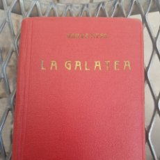 Libros antiguos: 1A. EDICIÓN CERVANTES LA GALATEA 1934 TAPA ROJA VIAJE AL PARNASO Y POESÍAS SUERTAS. LIBRERÍA BERGUA. Lote 174437178