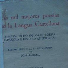 Libros antiguos: LAS MIL MEJORES POESÍAS... EDICIONES IBERICA 1154-1954. Lote 174523022
