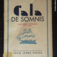 Libros antiguos: CALA DE SOMNIS. JOAN JANER VINYES. 1937.. Lote 174590694