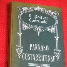 Libros antiguos: PARNASO COSTARRICENSE, DE RAFAEL BOLIVAR CORONADO - ED.MAUCCI. Lote 174953959