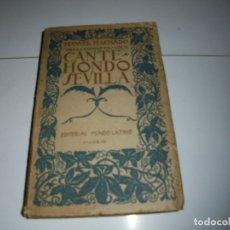 Libros antiguos: CANTE HONDO SEVILLA.MANUEL MACHADO OBRAS COMPLETAS/VOL III.-EDITORIAL MUNDO LATINO 1923.-1ª EDICION. Lote 175153570