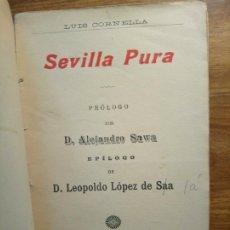 Libros antiguos: SEVILLA PURA - CORNELLA, LUIS. Lote 175396597