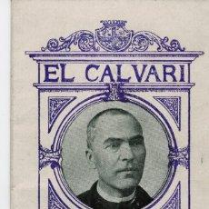 Libros antiguos: EL CALVARI D'EN MOSSEN CINTO VERDAGUER TRISTOS RECORDS DE LA VIDA I MORT J.CAPELLA 1927. Lote 175535853