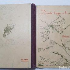 Libros antiguos: LIBRO DONDE SE HAYA EL SOL-MARIA MULET 1950. Lote 175881662