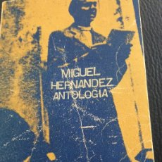 Libros antiguos: MIGUEL HERNÁNDEZ ANTOLOGIA. Lote 175900785