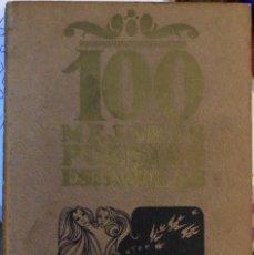 Libros antiguos: BONITO LIBRO DE POESÍA , 100 MEJORES POESÍAS ESPAÑOLAS. Lote 176157707