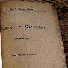 Libros antiguos: CANTOS Y CANTARES, J.IGNACIO S.DE URBINA, SEVILLA, 1879,87 PAGINAS. Lote 176248004
