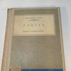 Libros antiguos: POESÍA. GARCILASO DE LA VEGA. EDICIONES ANAYA. SALAMANCA. 1961. 103 PP.. Lote 176283397