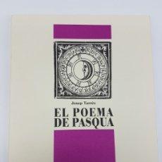 Libros antiguos: COL.LECIÓ JOSEP PLA ( EL POEMA DE PASQUA ) JOSEP TARRÉS. Lote 176375750