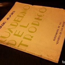 Libros antiguos: 1936 - DARIO SAMPER - CUADERNO DEL TROPICO - 1ª ED.. Lote 176441434