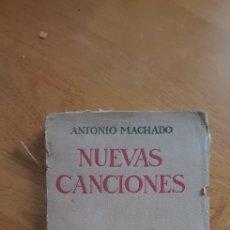 Libros antiguos: NUEVAS CANCIONES, ANTONIO MACHADO. Lote 176467778