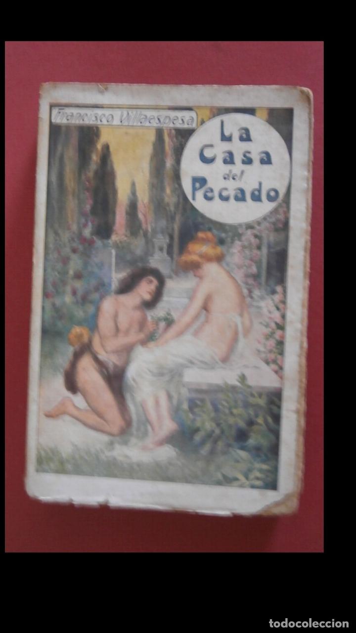 LA CASA DEL PECADO. POESIAS. FRANCISCO VILLAESPESA (Libros antiguos (hasta 1936), raros y curiosos - Literatura - Poesía)