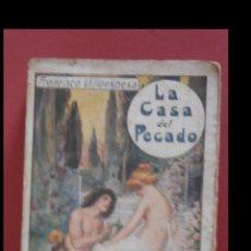 Libros antiguos: LA CASA DEL PECADO. POESIAS. FRANCISCO VILLAESPESA. Lote 176476267