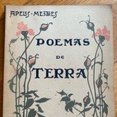 Libros antiguos: L- POEMAS DE TERRA, APELES MESTRES. Lote 176572592