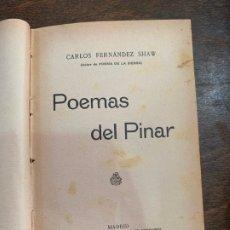Libros antiguos: POEMAS DEL PINAR - CARLOS FERNANDEZ SHAW - MADRID 1911. Lote 176809745