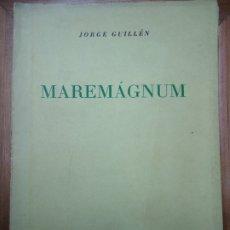 Libros antiguos: MAREMÁGNUM CLAMOR TIEMPO DE HISTORIA 1957 JORGE GUILLÉN 1ª EDIC. CON 197 PÁGINAS EDITORIAL SUDAMERIC. Lote 177000367