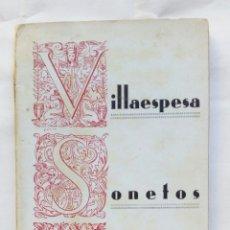 Libros antiguos: SONETOS AMOROSOS. FRANCISCO VILLAESPESA.. Lote 178059290
