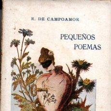 Libros antiguos: CAMPOAMOR : PEQUEÑOS POEMAS PRIMERA SERIE (COL. DIAMANTE, C. 1900). Lote 178076975
