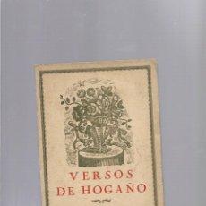 Libros antiguos: JOSE MIRAPEIX PUJOL VERSOS DE HOGAÑO BARCELONA 1928 ALTES IMPRESOR. Lote 178105850