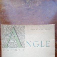 Libros antiguos: ANGLE JOSEP MARÍA BOIX I SELVA. Lote 178130018