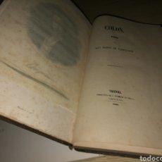 Libros antiguos: LIBRO DE POEMAS DE RAMÓN DE CAMPOAMOR. COLÓN. 1853. IMPRENTA DE J. FERRER DE ORGA. VALENCIA. Lote 178234357