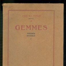 Libros antiguos: NUMULITE L1037 GEMMES JOVENILS JOAN Mª FEIXAS PREVERE RAMÓN BONET ESTAMPER OLOT 1918. Lote 178303457