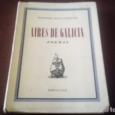 Libros antiguos: HELIODORO LILLO LUTTEROTH AIRES DE GALICIA . Lote 178324218