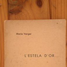 Libros antiguos: L'ESTELA D'OR. Lote 178651612