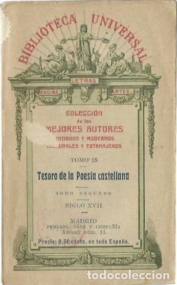 TESORO DE LA POESÍA CASTELLANA. TOMO SEGUNDO. SIGLO XVII. (BIBLIOTECA UNIVERSAL, 1913) (Libros antiguos (hasta 1936), raros y curiosos - Literatura - Poesía)