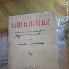 Libros antiguos: LLANTO DE LOS PIRINEOS. Lote 178924841