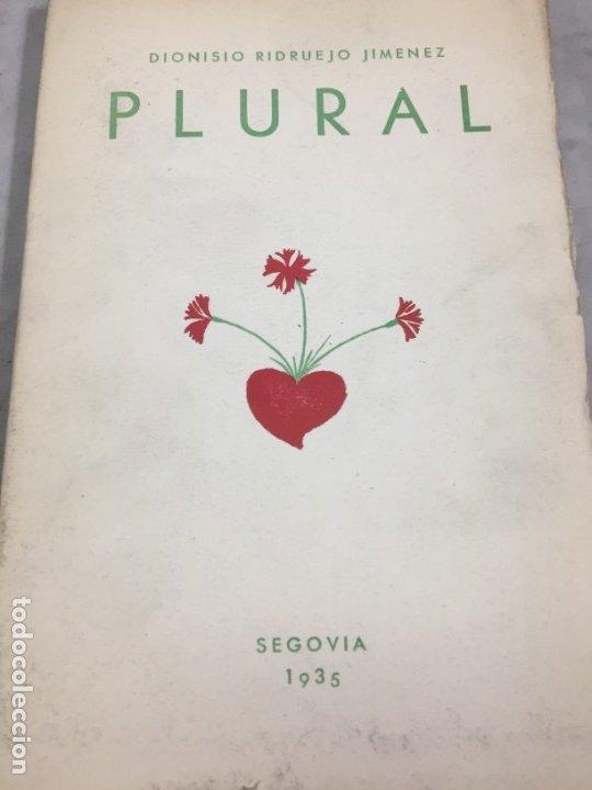 PLURAL. 1929-1934. VERSOS. PRIMERA EDICIÓN DIONISIO RIDRUEJO JIMENEZ SEGOVIA 1935 INTONSO (Libros antiguos (hasta 1936), raros y curiosos - Literatura - Poesía)