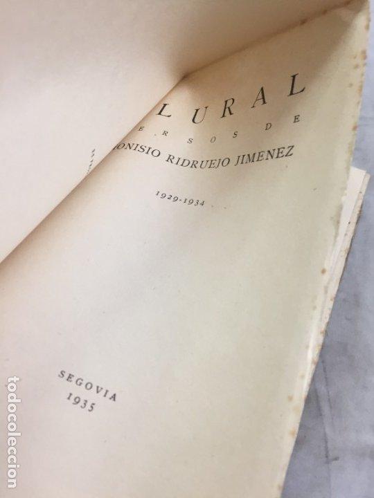 Libros antiguos: PLURAL. 1929-1934. Versos. Primera edición Dionisio RIDRUEJO JIMENEZ Segovia 1935 intonso - Foto 2 - 178965106