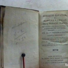 Libros antiguos: HORACIO ESPAÑOL O POESIAS LYRICAS DE Q HORACIO FLACO ... 1783. Lote 179084782