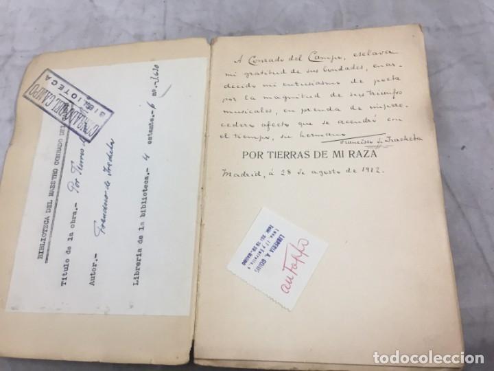 Libros antiguos: Por tierras de mi raza. Francisco de Iracheta. Poesías. Madrid, 1912. Dedicatoria y firma autografa - Foto 3 - 179211867